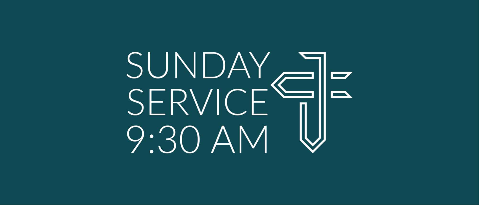 Our Sunday service starts at 9:30 AM