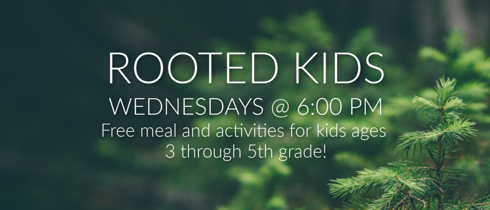 Rooted Kids meet at Journey Church on Wednesday nights at 6 pm