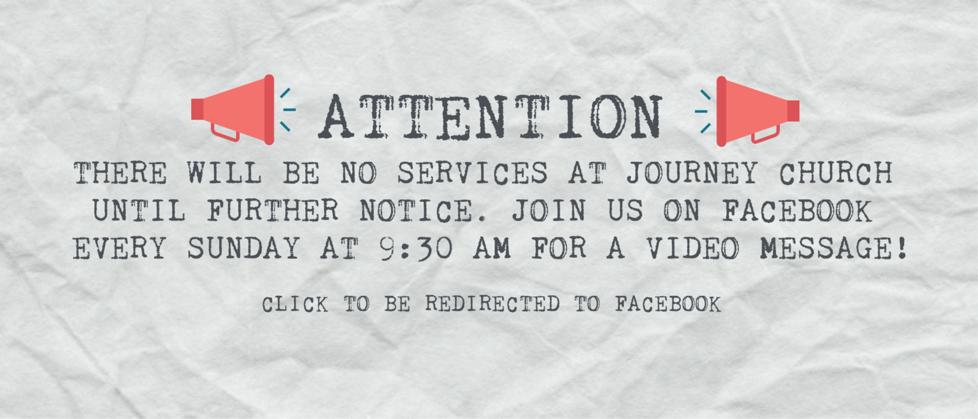Services at Journey Church have been cancelled. Join us every Sunday at 9:30 AM on Facebook for video messages!