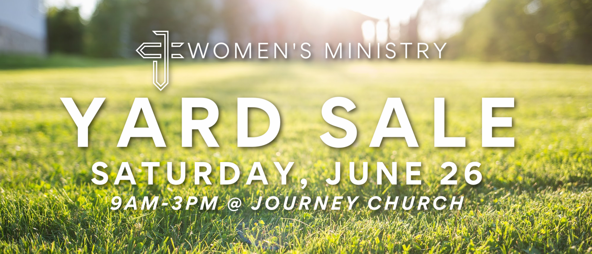 Yard Sale at Journey Church on June 26