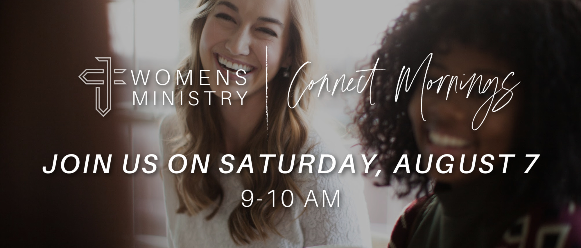 Join us for our next Connect Morning on Saturday, August 7!